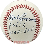 Bert Campaneris Autographed Official AL Baseball Inscribed Feliz Navidad
